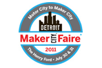 Maker Faire Detroit this weekend - Maker Faire Detroit will be held July 30 and 31