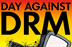 Join us in celebrating International Day Against DRM